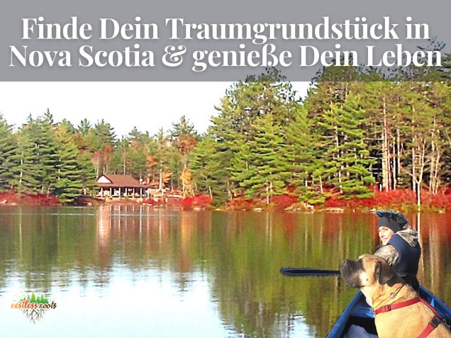 Finde Dein Traumgrundstueck in Nova Scotia